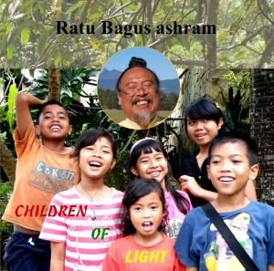 Ratu Bagus Ashram - Children of Light